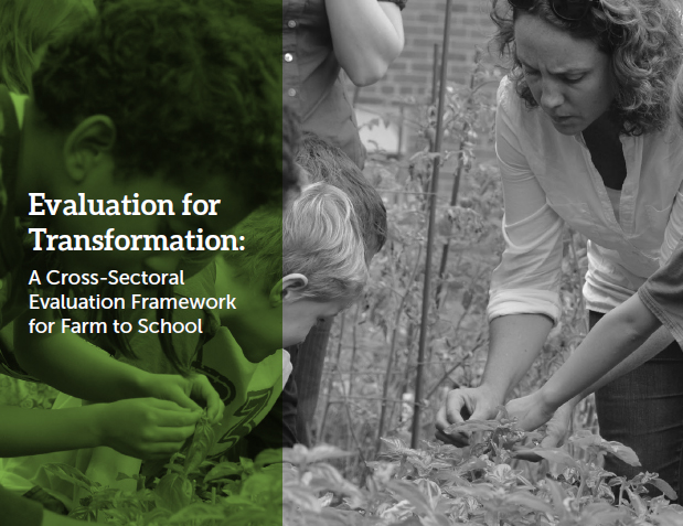 Evaluation for Transformation: A Cross Sectional Framework For Farm to School