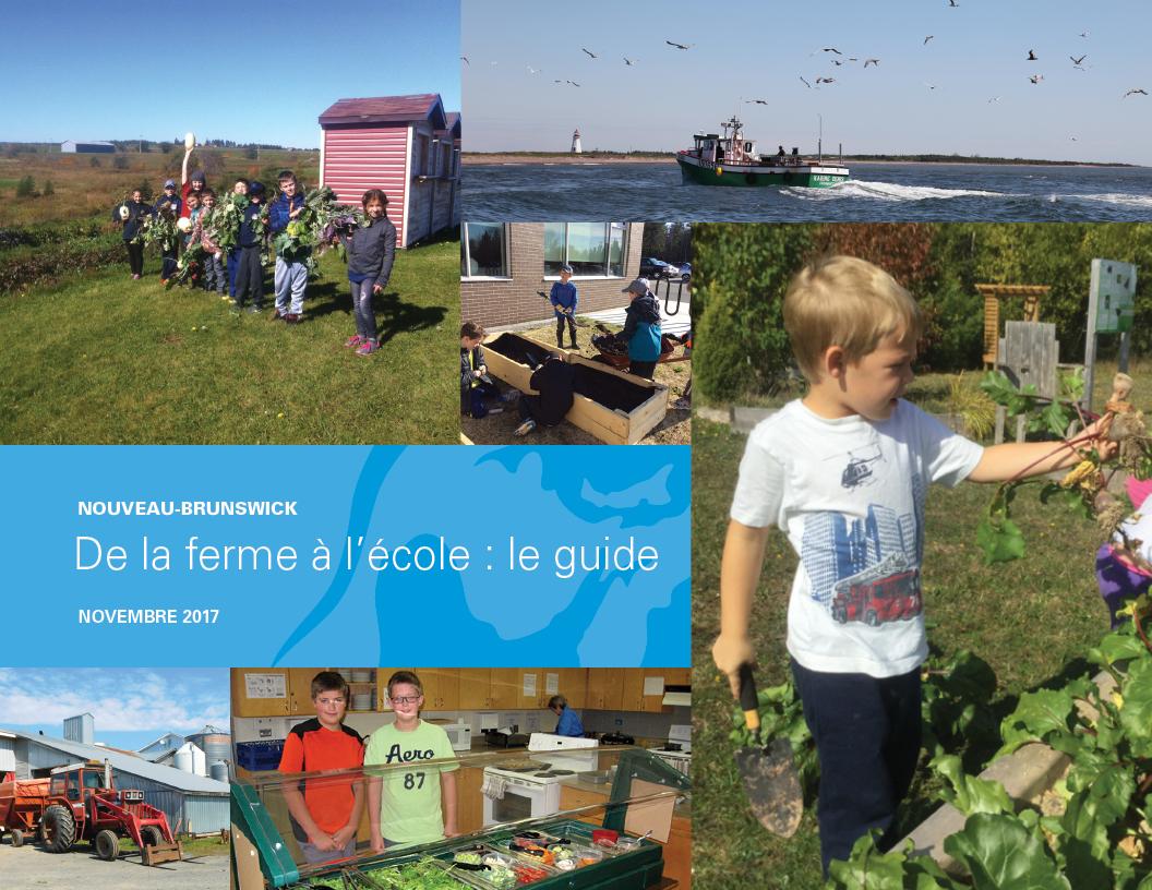 Nouveau-Brunswick De la ferme à l'école : le guide