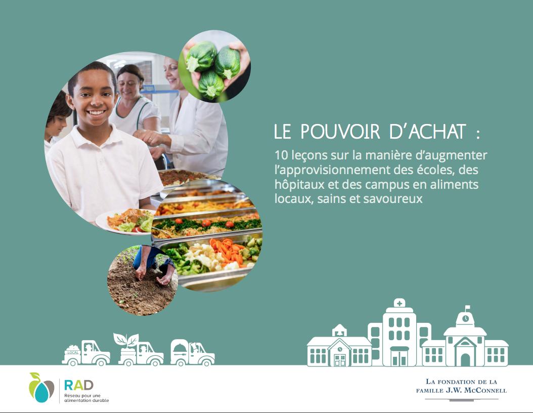 LE POUVOIR D'ACHAT : 10 leçons sur la manière d'augmenter l'approvisionnement des écoles, des hôpitaux et des campus en aliments locaux, sains et savoureux