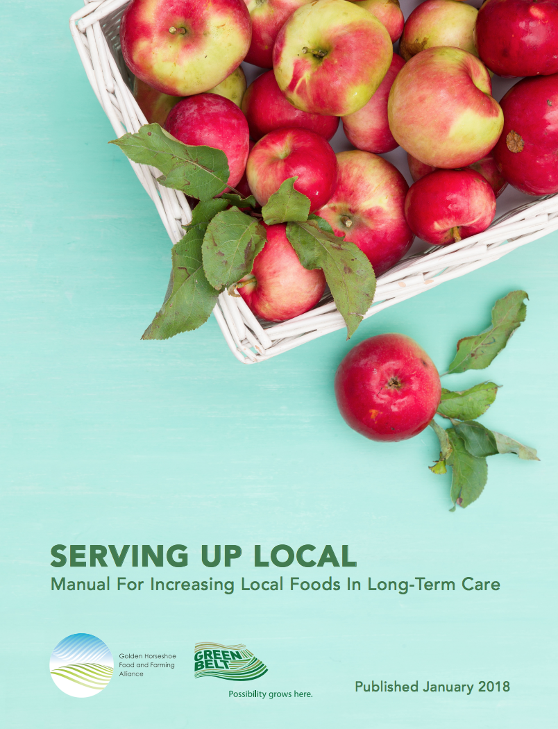 Serving up Local: Manual for Increasing Local Foods in Long-Term Care Serving up Local: Manual for Increasing Local Foods in Long-Term Care