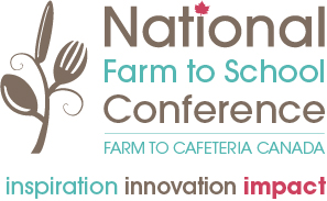 Farm to Cafeteria Canada, Farm to School Canada, Farm to School, Farm to School Conference