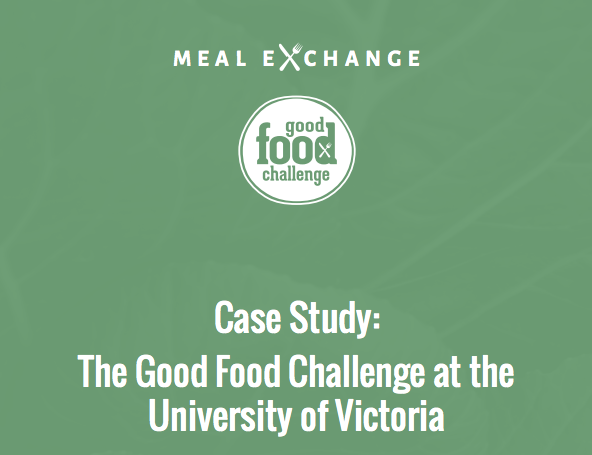 Case Study: The Good Food Challenge at the University of Victoria, Farm to Healthcare